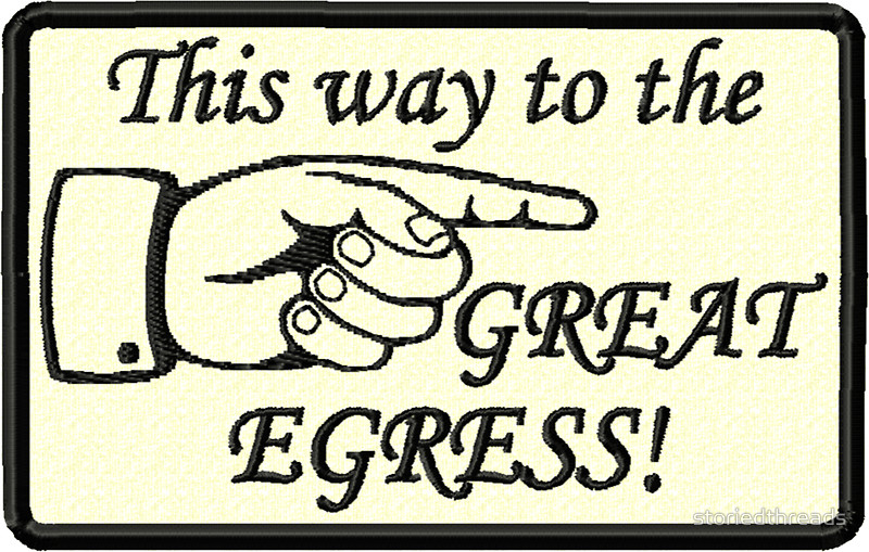 This way to the GREAT EGRESS!